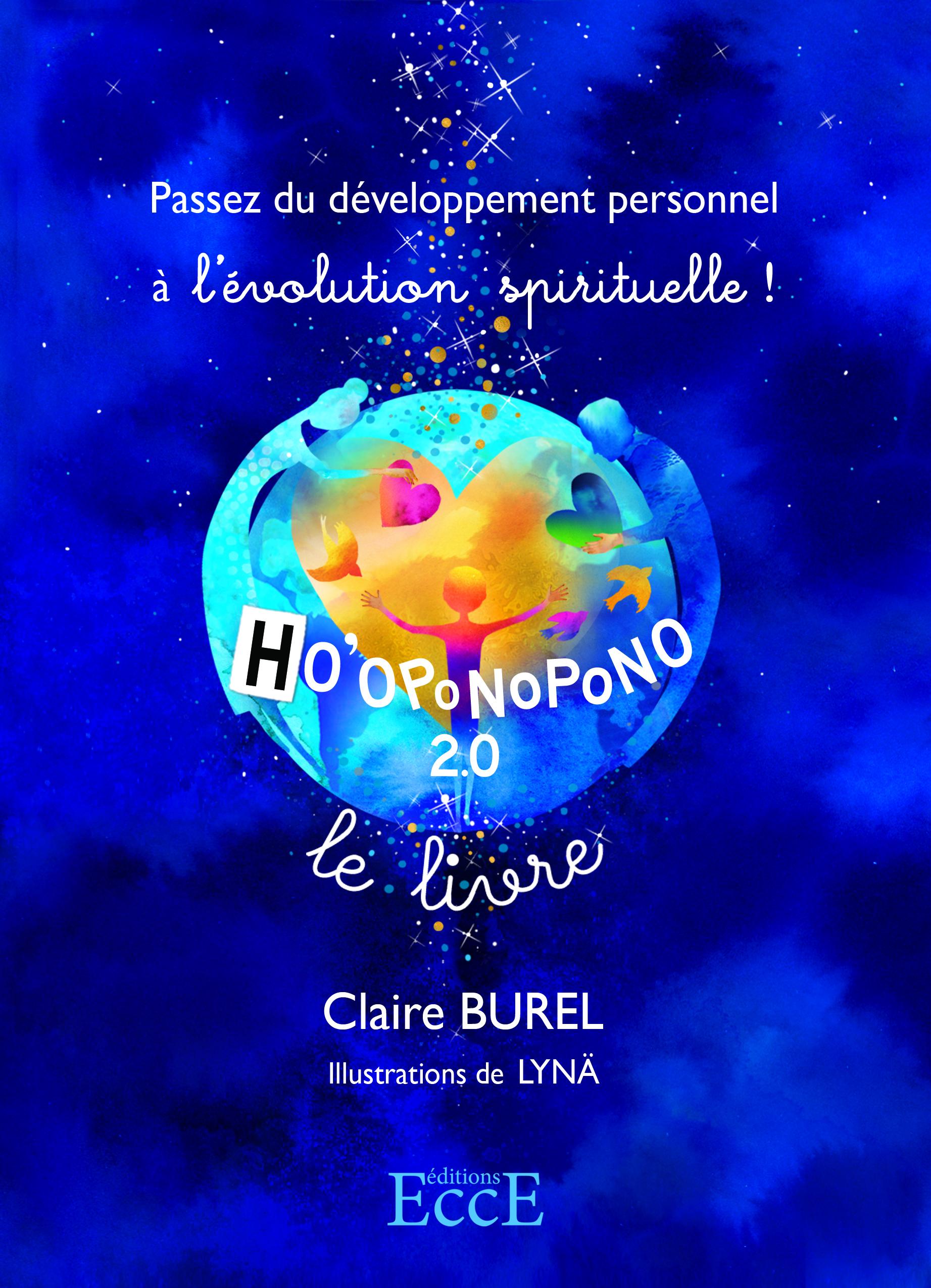 Ho'oponopono 2.0 -le livre Passez du developpement personnel à l'évolution spirituelle Couverture du livre